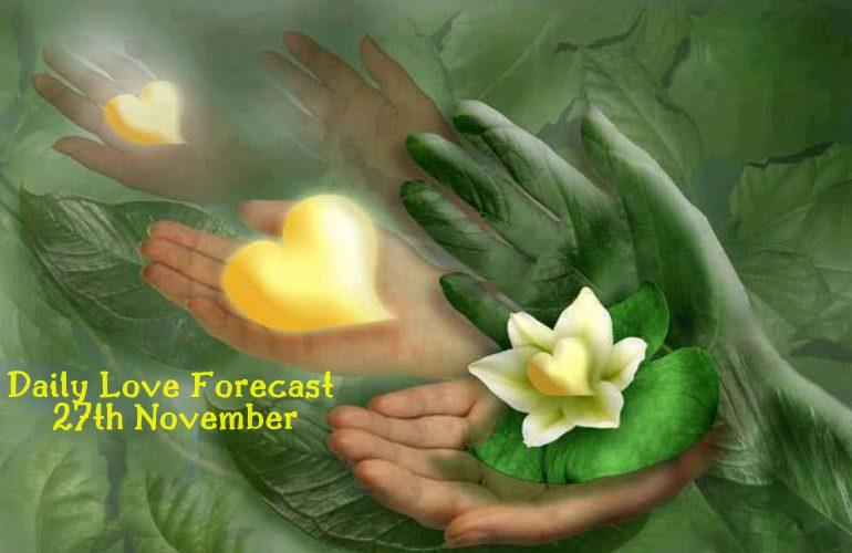 Daily Love Forecast 27th November 2019