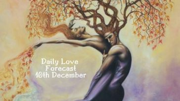 daily love forecast 10th december