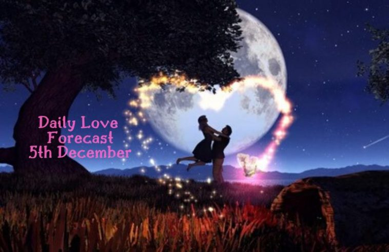 daily love forecast 5th December