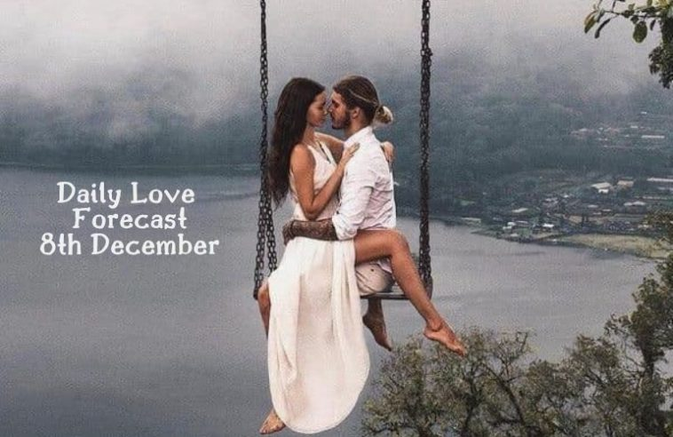 daily love forecast 8th December