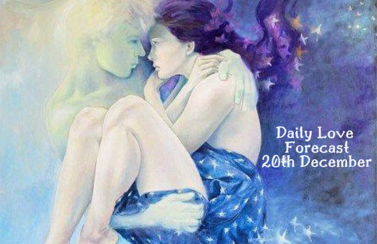 daily love forecast 20th december