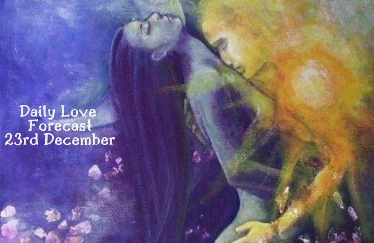 daily love forecast 23rd december