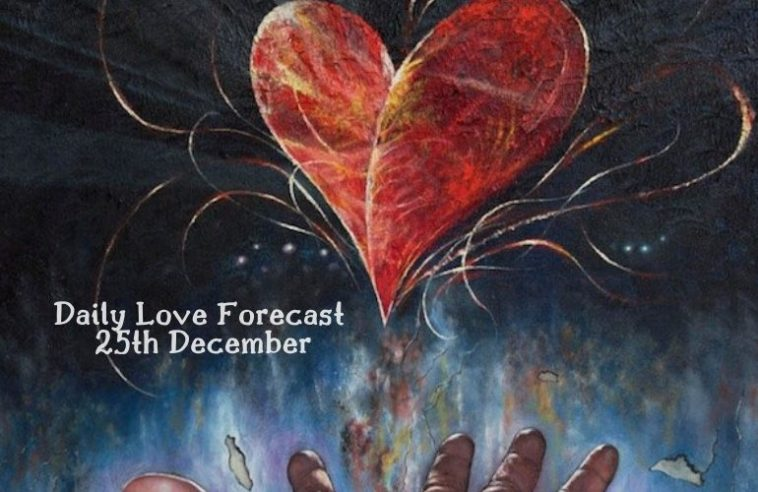 daily love forecast 25th december
