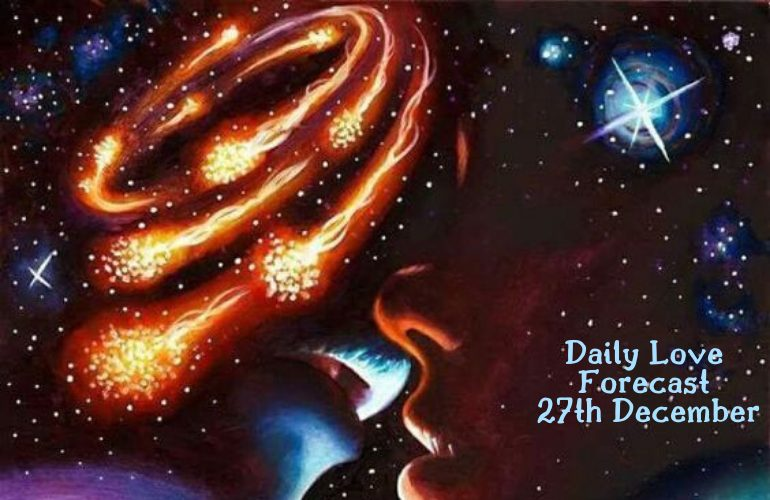 daily love forecast 27th december