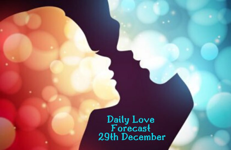 daily love forecast 29th december