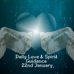Daily Love Forecasts 22nd Jan