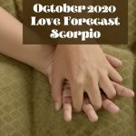 Scorpio october 2020 love horoscope