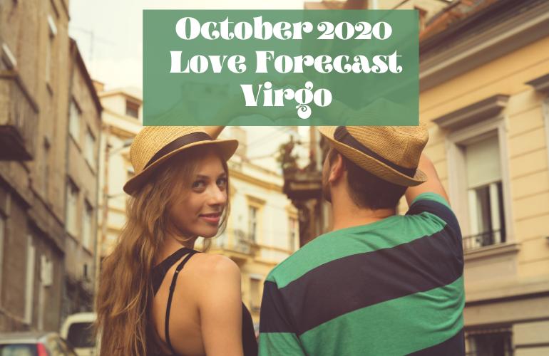 virgo october 2020 love horoscope