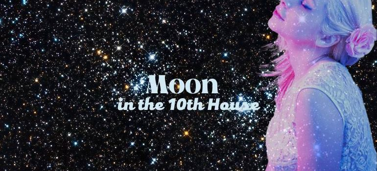 moon in the 10th house