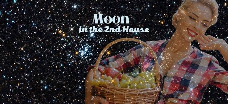 moon in the 2nd house