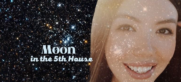 moon in the 5th house meaning