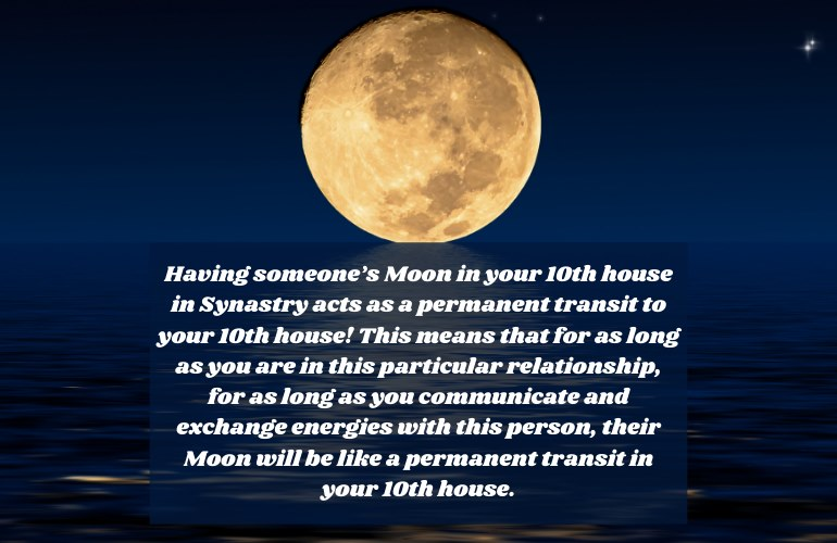 Moon in 10th house synastry