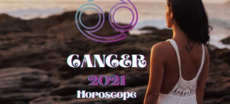 cancer 2021 horoscope