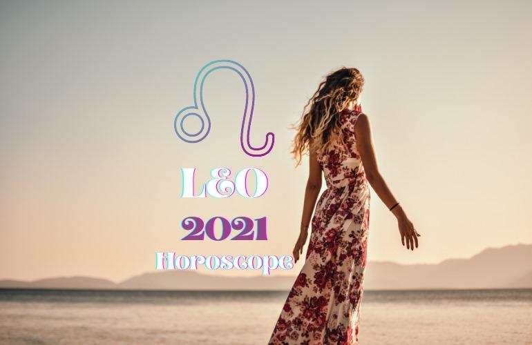 leo 2021 horoscope